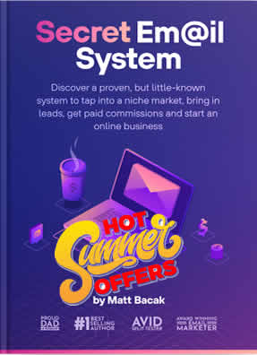 How I Built A 7-Figure Online Business What is the Secret Email System?