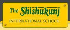Shishukunj International School